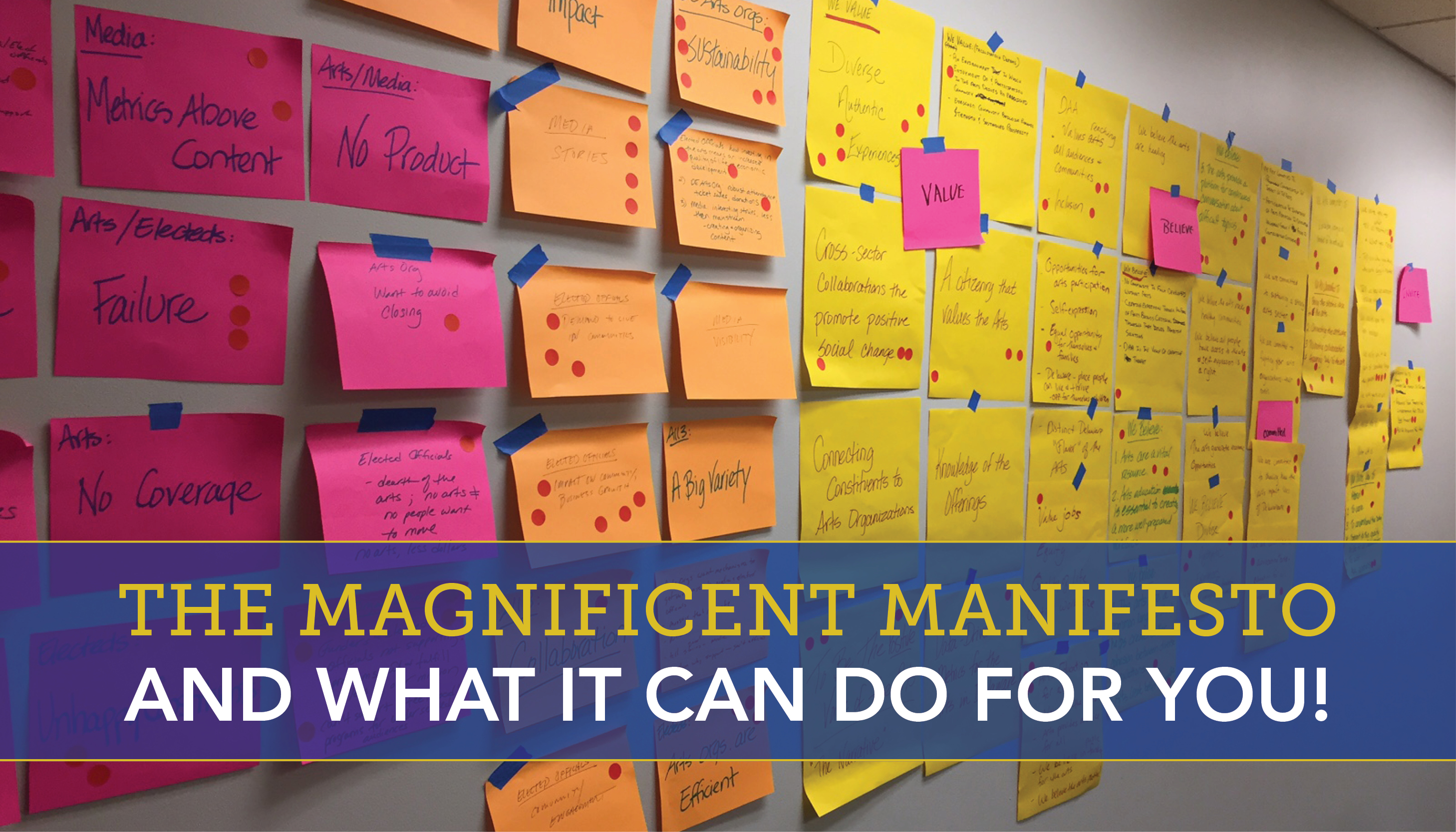 The magnificent manifesto—and what it can do for you!